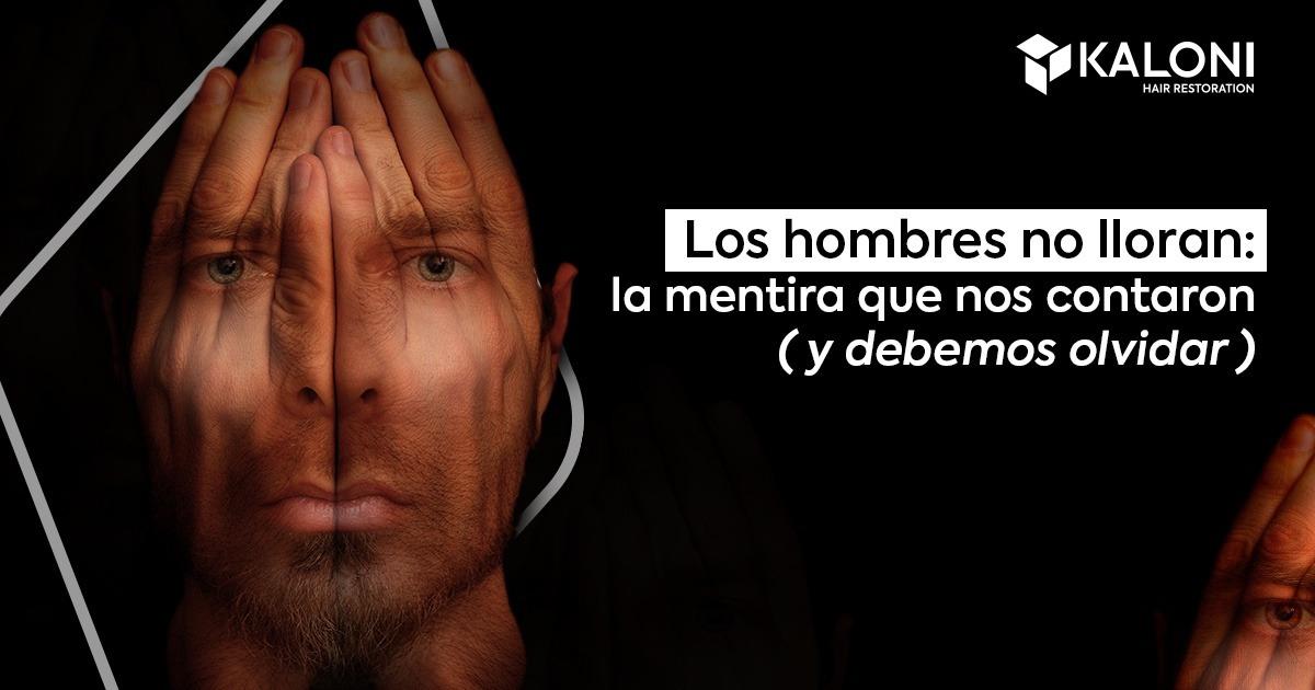 Los hombres no lloran: la mentira que nos contaron