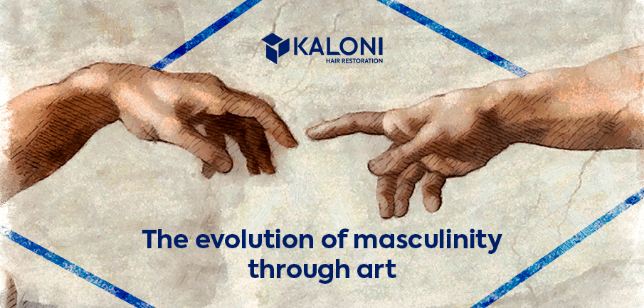 The evolution of masculinity through art