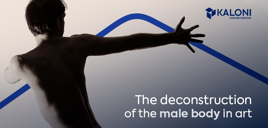 The deconstruction of the male body in art