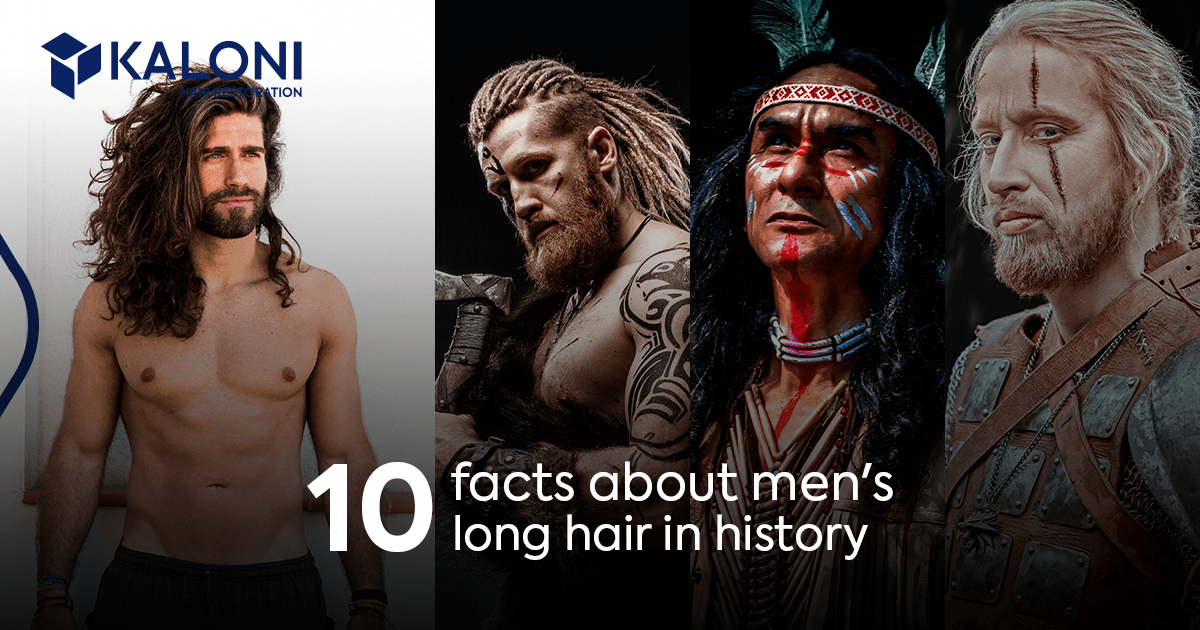 Facts about men's long hair in history