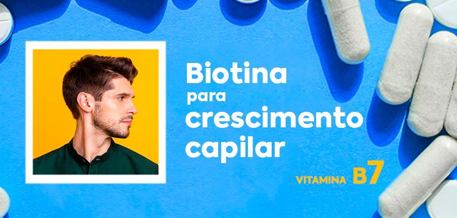 biotina para crescimento capilar