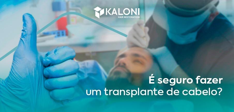 seguro fazer transplante